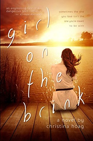 Girl on the Brink: A Novel