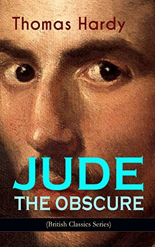 JUDE THE OBSCURE (British Classics Series): Historical Romance Novel