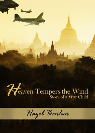 Heaven Tempers the Wind by Hazel Barker