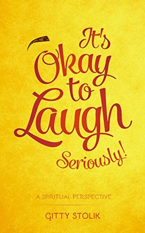 It's Okay To Laugh Seriously