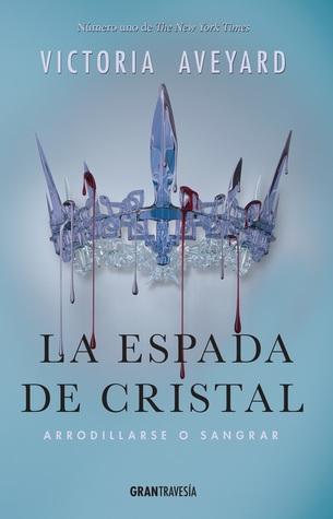 La espada de cristal (La reina roja, #2)