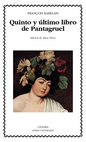 Quinto y ultimo libro de Pantagruel(Gargantua and Pantagruel 5)