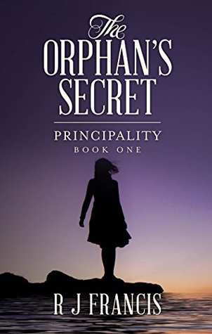 The Orphan's Secret (Principality, #1)