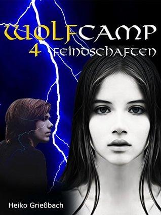 Wolfcamp: 4 Feindschaften