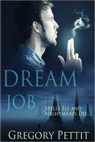 Dream Job (The Dreamwalker Chronicles Book 1)