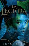 La lectora by Traci Chee