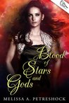Blood of Stars and Gods (Stars and Souls #2)