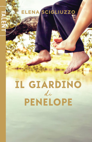 Il giardino di Penelope by Elena Scigliuzzo