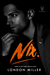 Nix. (Den of Mercenaries, #3) by London Miller