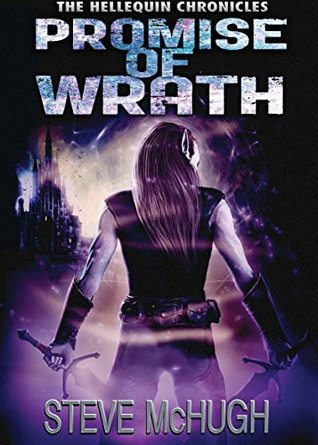 Promise of Wrath (Hellequin Chronicles, #6)