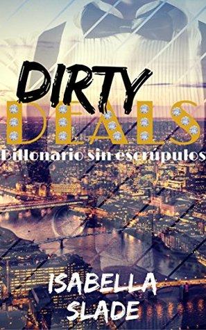 Dirty Deals: Billonario sin escrúpulos