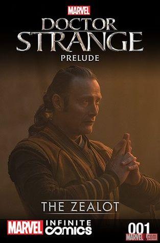 Doctor Strange Prelude - The Zealot
