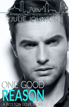 Book cover for One Good Reason (A Boston Love Story #3)