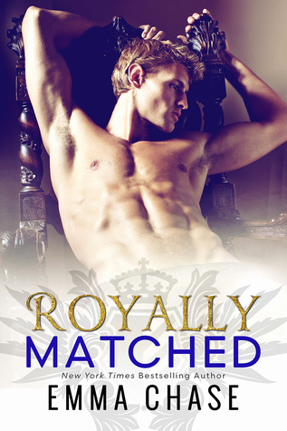 EXCERPT REVEAL:  Royally Matched by Emma Chase