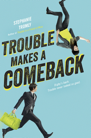 https://www.goodreads.com/book/show/29358518-trouble-makes-a-comeback?ac=1&from_search=true