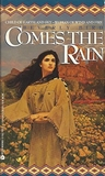Comes the Rain (Native American Duo, #1)