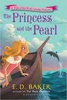 Princess & The Pearl (Wide-Awake Princess #6)
