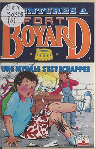 Aventures à Fort-Boyard (6): Une mygale s'est échappée (Fort Boyard (F))