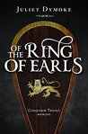 Of the Ring of Earls (Conqueror Trilogy #1)