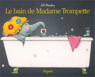 Le Bain de madame Trompette