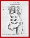 To Be Human Again