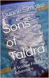 Sons of Taldra: A Science Fiction Adventure