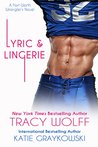 Lyric and Lingerie by Tracy Wolff