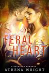 Feral Heart: a Rock Star Romance (Feral Silence Rock Star #4)