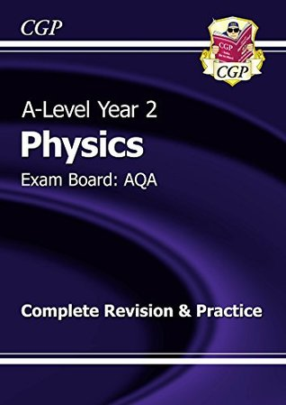 New A-Level Physics: AQA Year 2 Complete Revision & Practice