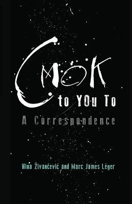 Cmok to You to: A Correspondence