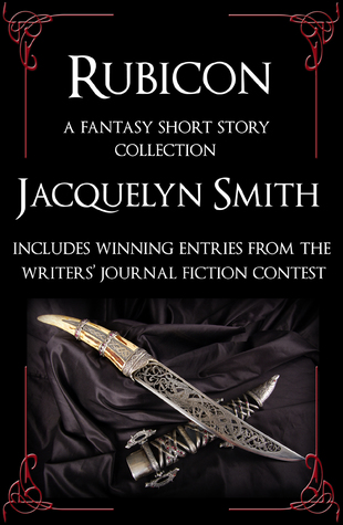 Rubicon -- A Fantasy Short Story Collection: The Unclean, The God's Eye, Wayward Scribe