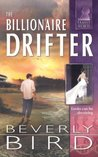 The Billionaire Drifter (Family Secrets, #7)