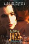 The God of Jazz by Varian Krylov