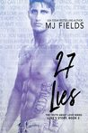 27 Lies: Luke's Story (The Truth About Love, #2) by M.J. Fields