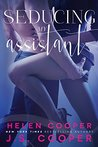 Seducing My Assistant by J.S. Cooper