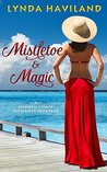Mistletoe & Magic: A Hidden Coast Holiday Romance Novella (Hidden Coast Romances)