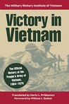 Victory in Vietnam: The Official History of the People's Army of Vietnam, 1954-1975 (Modern War Studies (Paperback))