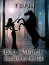 Born a Witch...Drafted by the FBI! (The Federal Witch, #0)