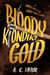 Bloody Klondike Gold by A.K. Taylor