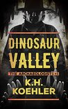 Dinosaur Valley (The Archaeologists Book 1)