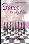 Favor for My Labor
