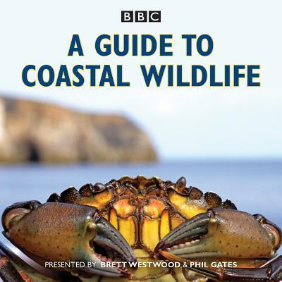 A Guide to Coastal Wildlife: The BBC Radio 4 series