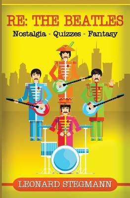 Re: The Beatles: Nostalgia - Quizzes - Fantasy