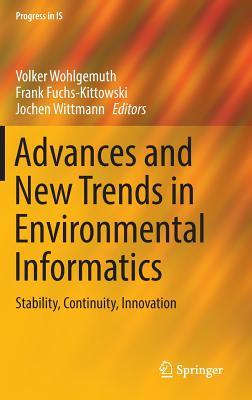 Advances and New Trends in Environmental Informatics: Stability, Continuity, Innovation