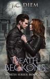 Death Beckons (Mortis, #1)