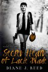 Secret Heart of Lacie Blade: A Novella in the Robbin' Hearts Series