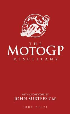The MotoGP Miscellany