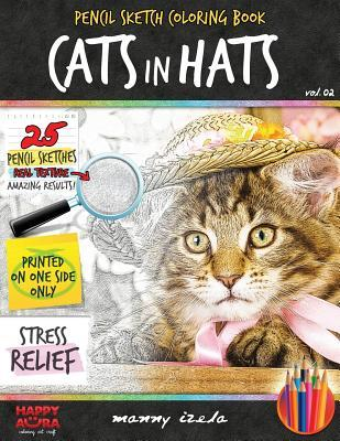 Adult Coloring Book - Cats in Hats - Grayscale Sketch Coloring Pages for Adults