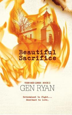 Beautiful Sacrifice - Gen Ryan