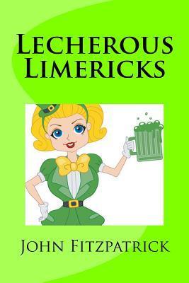Lecherous Limericks